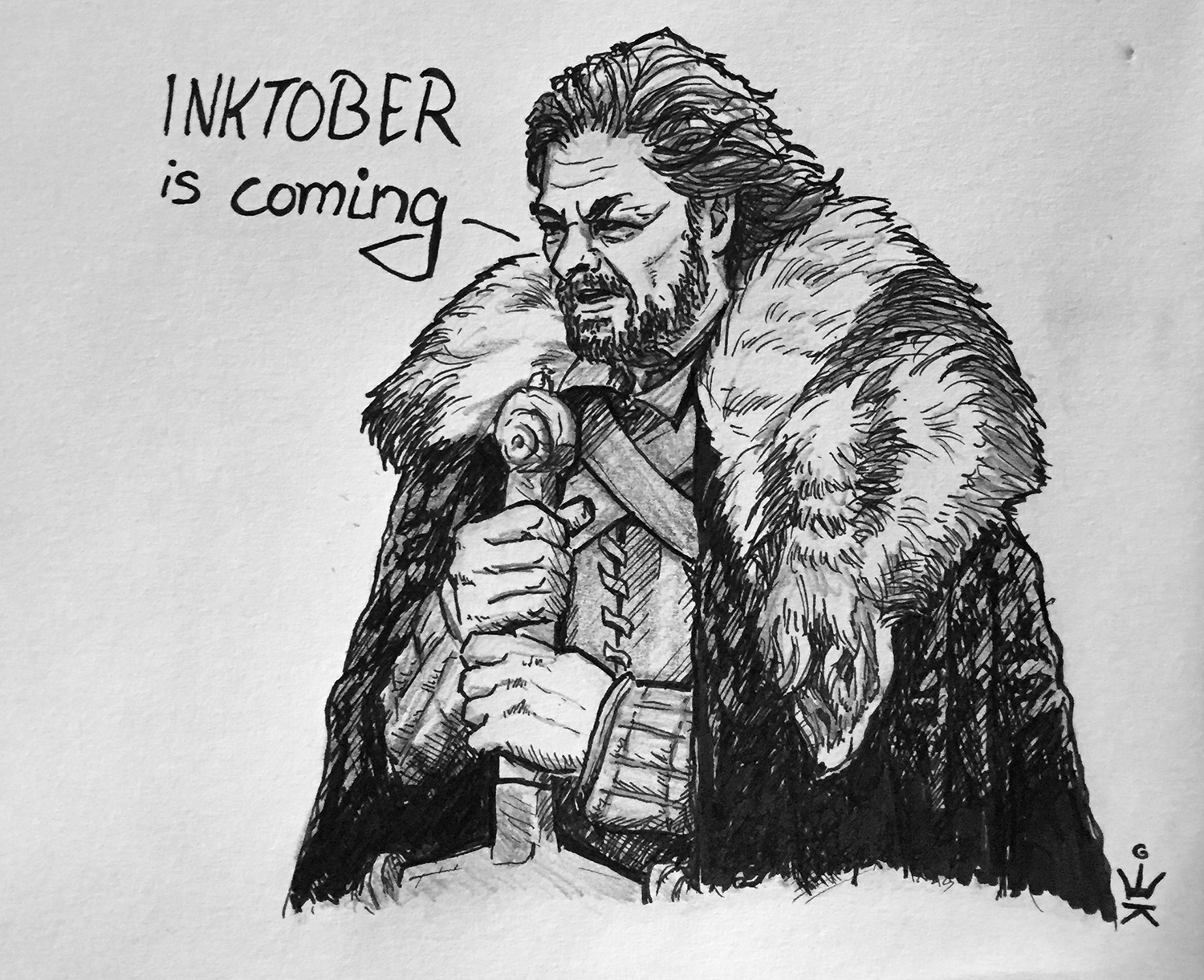 Ned Stark reminds you: Inktober is coming (c) Esther Wagner