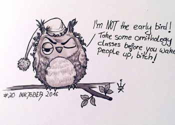 Inktober2016 - 20: Not the early bird (c) Esther Wagner